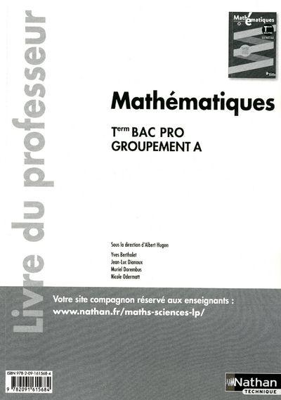 Mathématiques ; terminale bac pro ; groupement A ; livre du professeur 2011