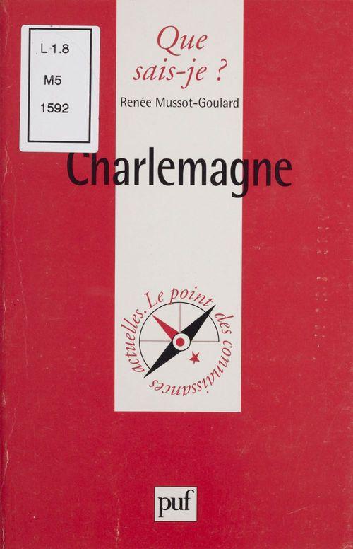 Charlemagne  - Renee Mussot-Goulard
