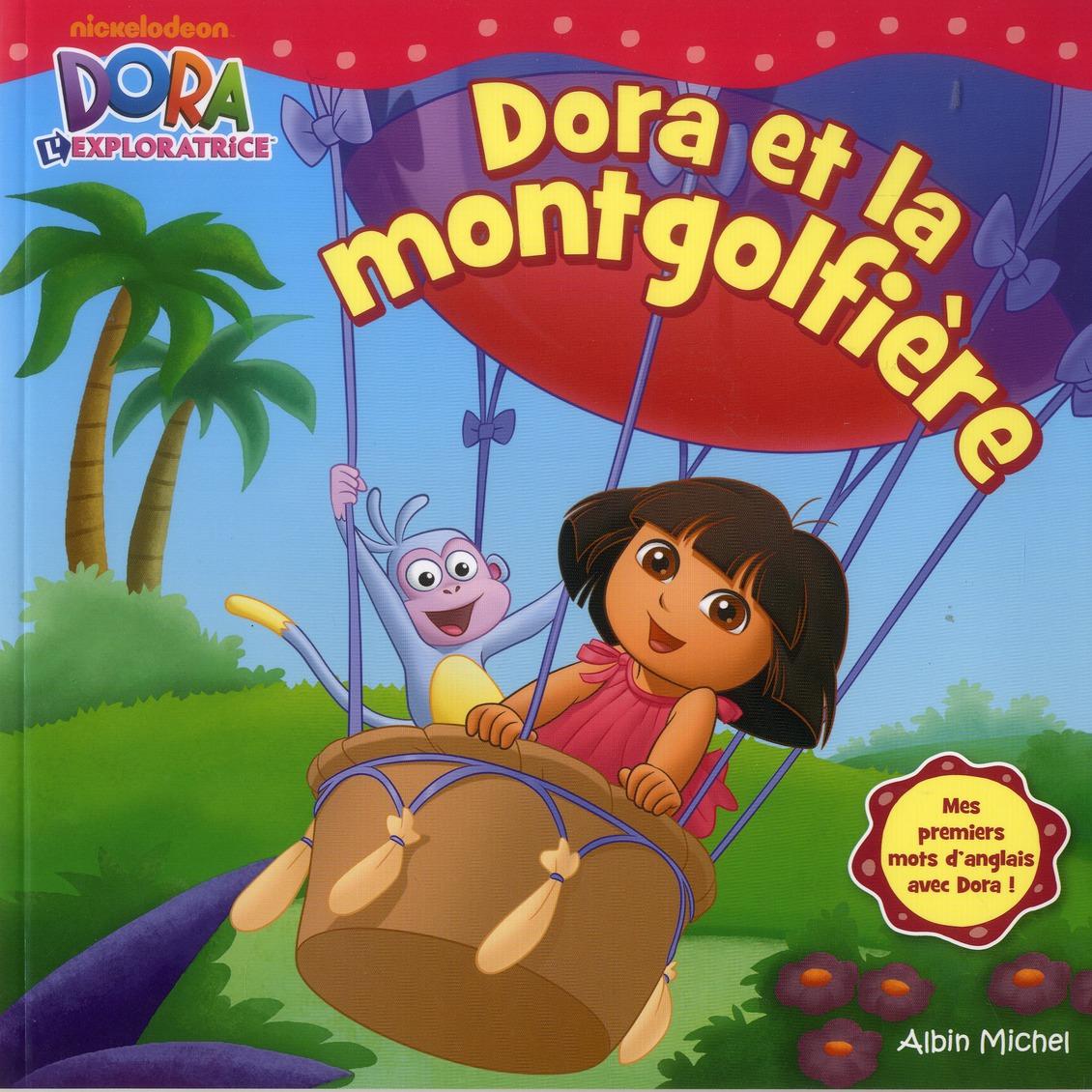 Dora Et La Mongolfiere