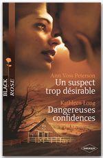 Un suspect trop désirable ; dangereuses confidences