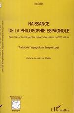 Naissance de la philosophie espagnole  - Ilia Galan