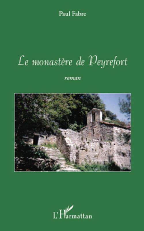 Le monastére de Peyrefort