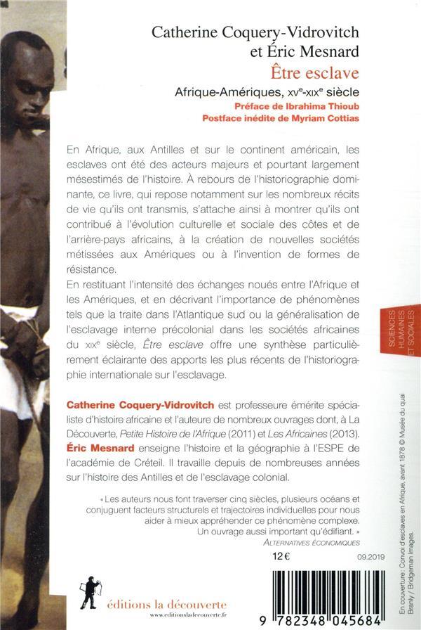 être esclave ; Afrique-Amériques, XVe-XIXe siècle