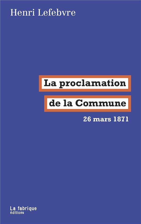 La proclamation de la Commune ; 26 mars 1871