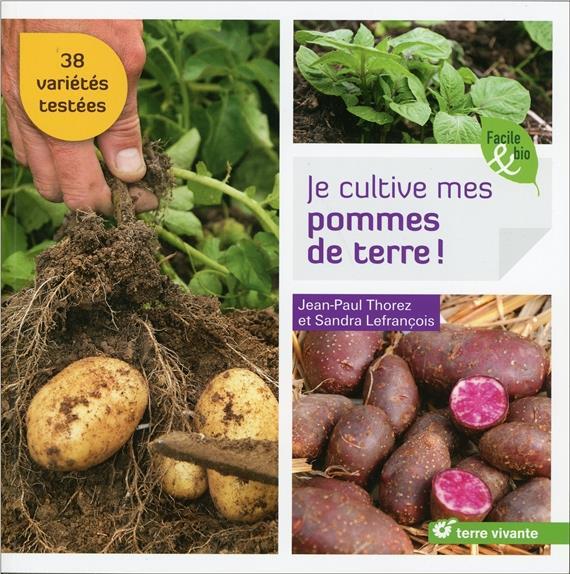 Je cultive mes pommes de terre ! 38 variétés testées