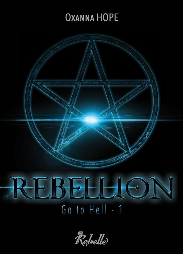 Go to hell t.1 ; rebellion