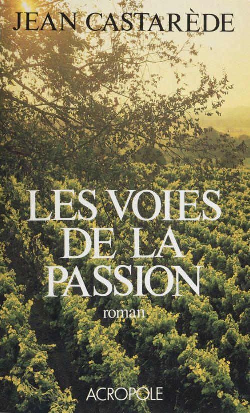 Les voies de la passion
