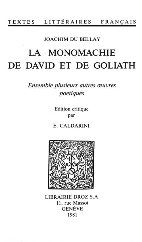 La monomachie de David et de Goliath ; ensemble plusieurs autres oeuvres