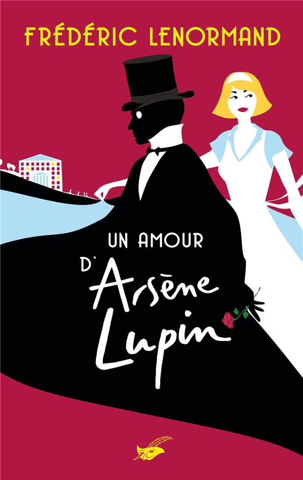 LENORMAND, FREDERIC - UN AMOUR D'ARSENE LUPIN