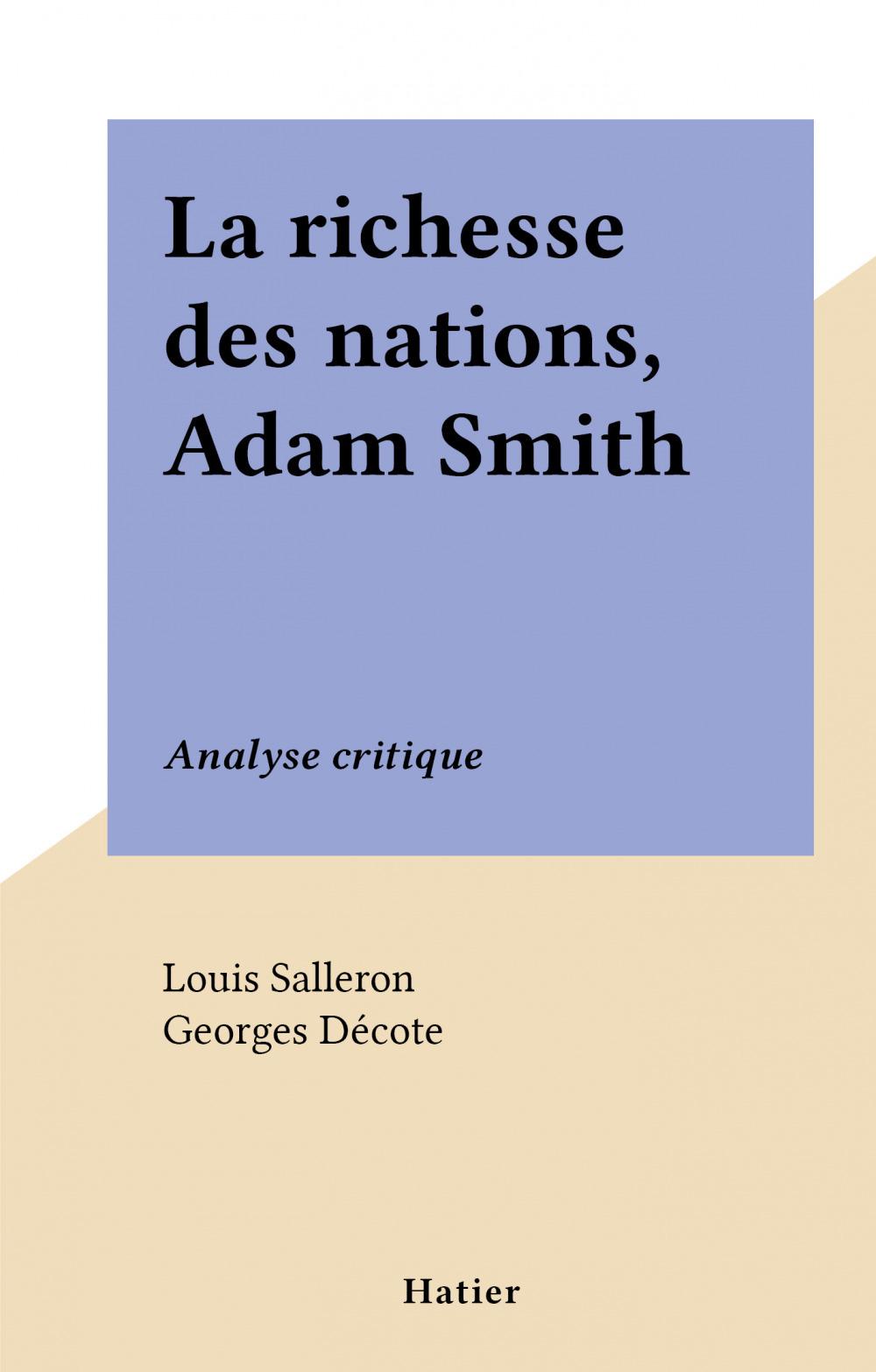 La richesse des nations, Adam Smith