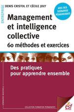 Vente Livre Numérique : Management et intelligencecollective 60 méthodes et exercices  - Denis Cristol - Cécile Joly