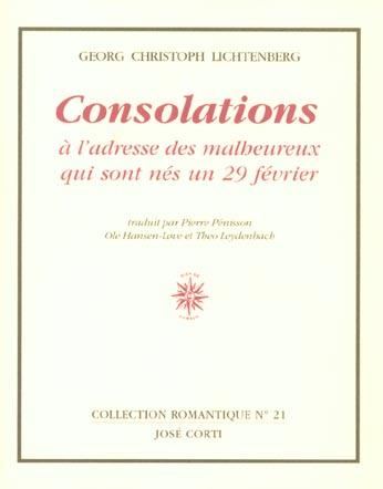 CONSOLATIONS A L'ADRESSE DES MALHEUREUX QUI SONT NES UN 29 FEVRIER ET AUTRES TEXTES