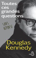 Vente Livre Numérique : Toutes ces grandes questions sans réponse  - Douglas Kennedy