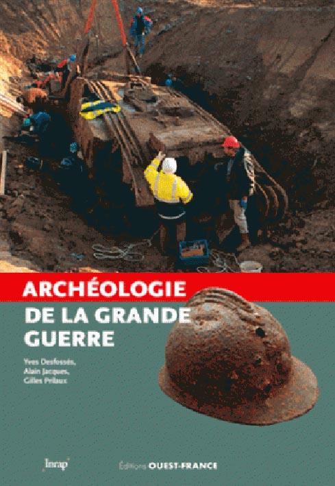 Archéologie de la Grande Guerre