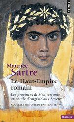 Vente EBooks : Le Haut-Empire romain  - Maurice SARTRE