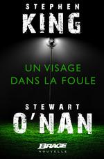 Vente EBooks : Un visage dans la foule  - Stewart O'Nan - Stephen King