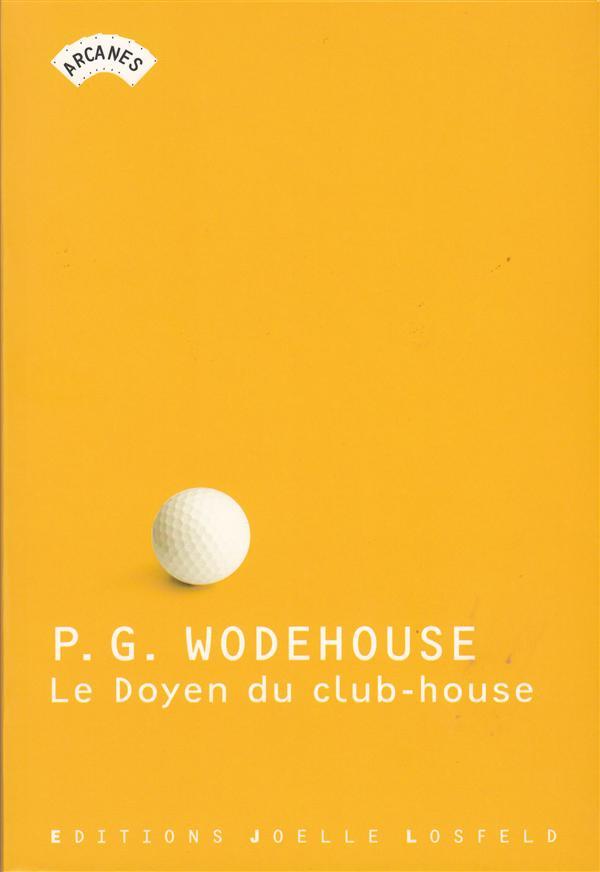 le doyen du club-house (histoires de golf)