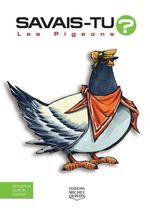 Vente Livre Numérique : SAVAIS-TU ? ; les pigeons  - Alain M. Bergeron - Sampar - Michel Quintin