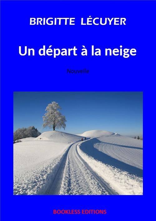 Un départ à la neige