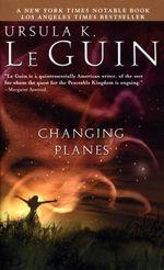 Vente EBooks : Changing Planes  - Ursula K. le Guin