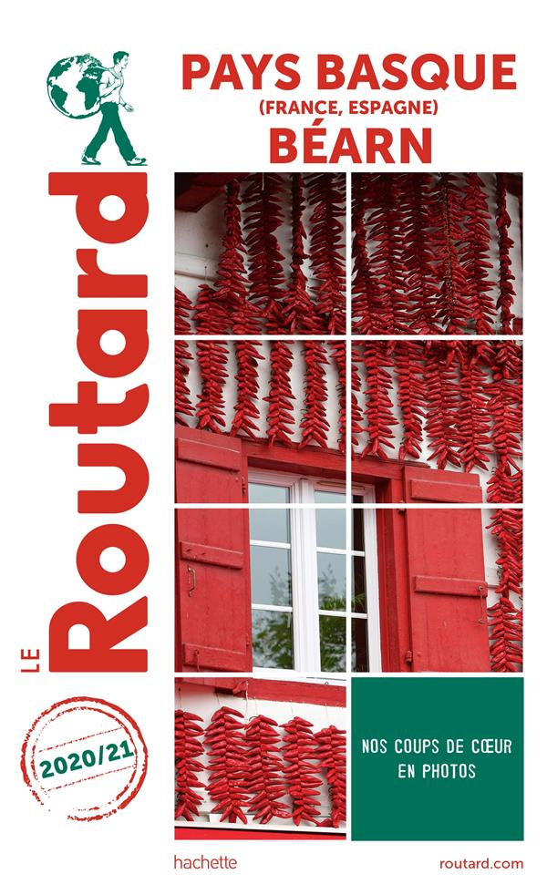 GUIDE DU ROUTARD  -  PAYS-BASQUE (FRANCE, ESPAGNE), BEARN