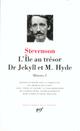 OEUVRES - I - L'ILE AU TRESOR - DR JEKYLL ET M. HYDE