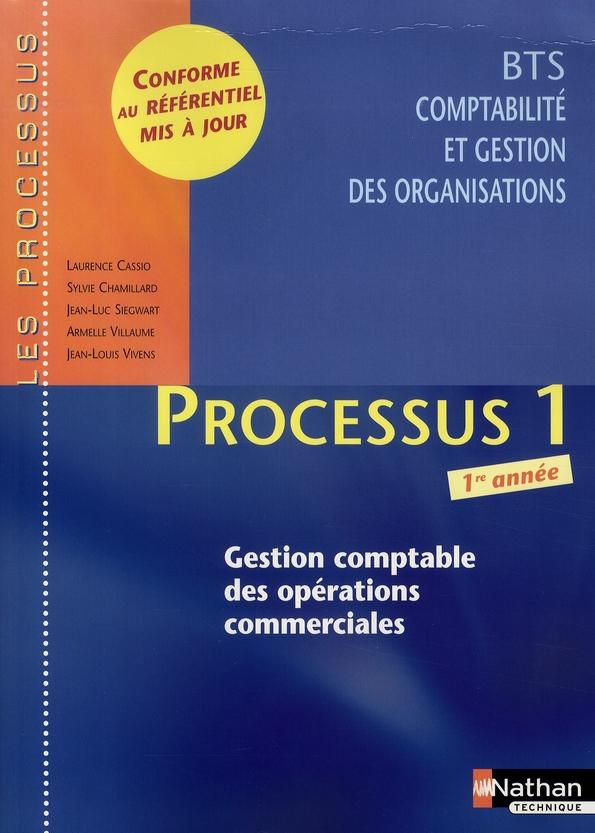 Les Processus 4 ; Processus 1 ; Bts 1 Cgo ; Gestion Comptable Des Operations Commerciales ; Livre De L'Eleve (Edition 2008)