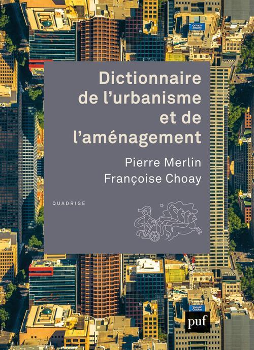 Dictionnaire de l'urbanisme et de l'amenagement (4e édition)