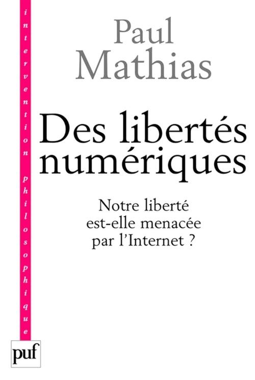 des libertés numériques ?