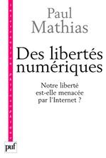 Vente EBooks : Des libertés numériques ?  - Paul Mathias