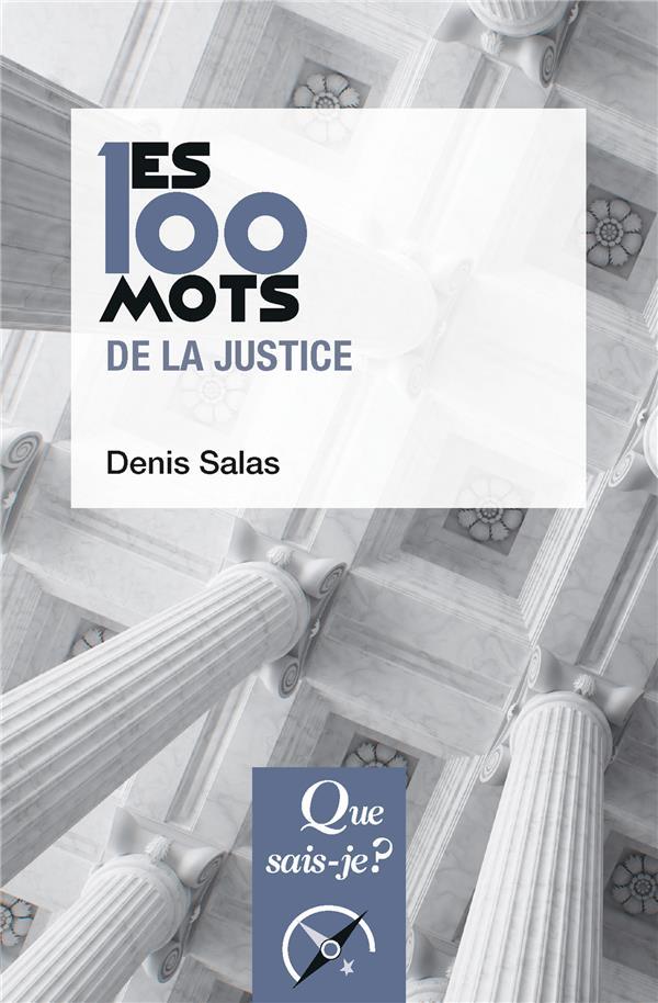 Les 100 mots de la justice (2e édition)