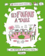 Vente Livre Numérique : Les Foufous (Tome 1) - Les Foufous à table  - Françoize Boucher