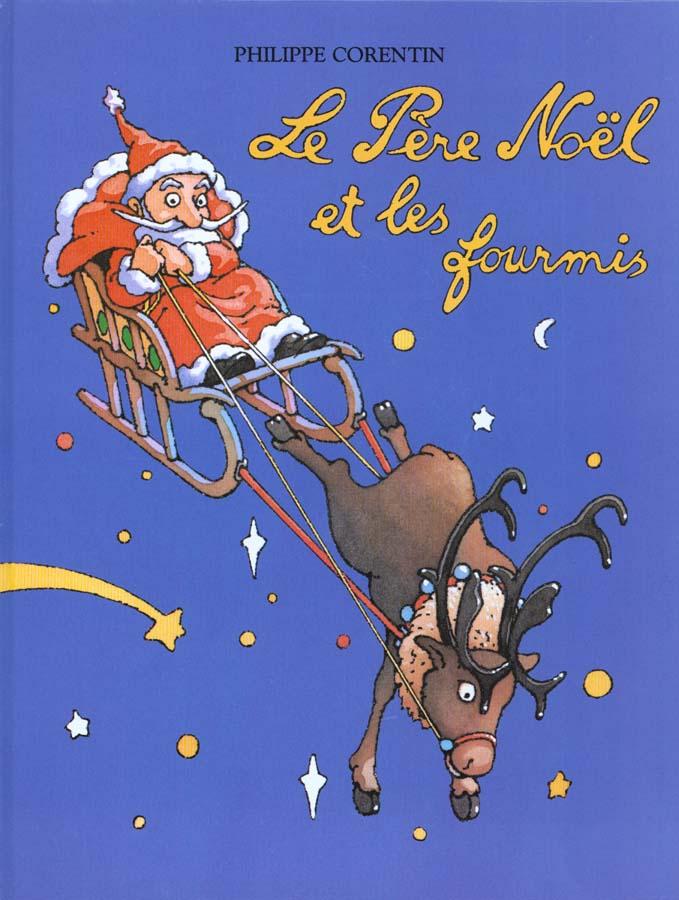 Le Pere Noel Et Les Fourmis