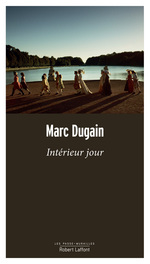 Vente Livre Numérique : Intérieur jour  - Marc Dugain
