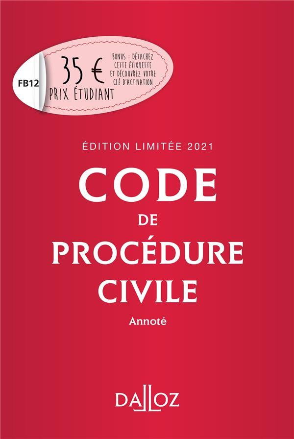 Code de procédure civile, annoté (édition limitee 2021)