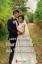 Vente Livre Numérique : Pour l'honneur des Petronides  - Lucy Monroe