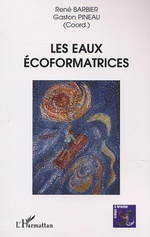 Vente Livre Numérique : LES EAUX ÉCOFORMATRICES  - René Barbier - Gaston Pineau