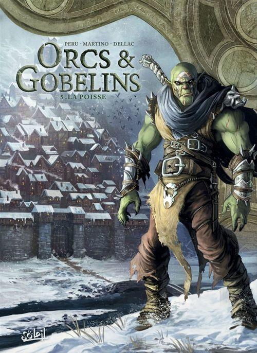 Orcs & gobelins T.5 ; la poisse