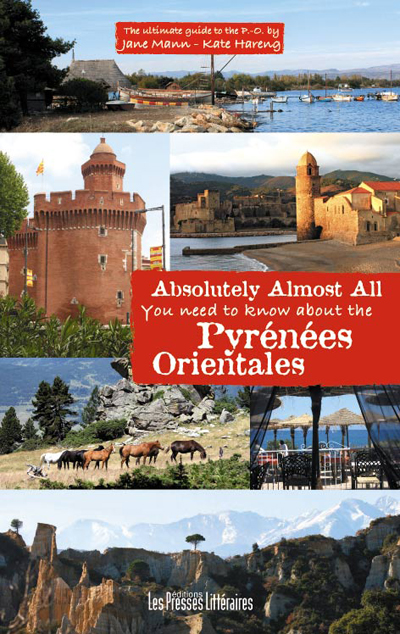 Absolutely almost all you need to know about the Pyrénées orientales