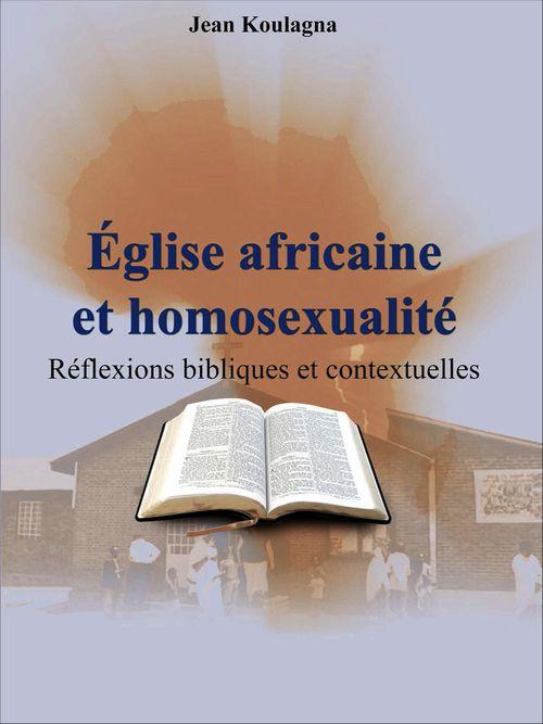Église africaine et homosexualité  - Jean Koulagna