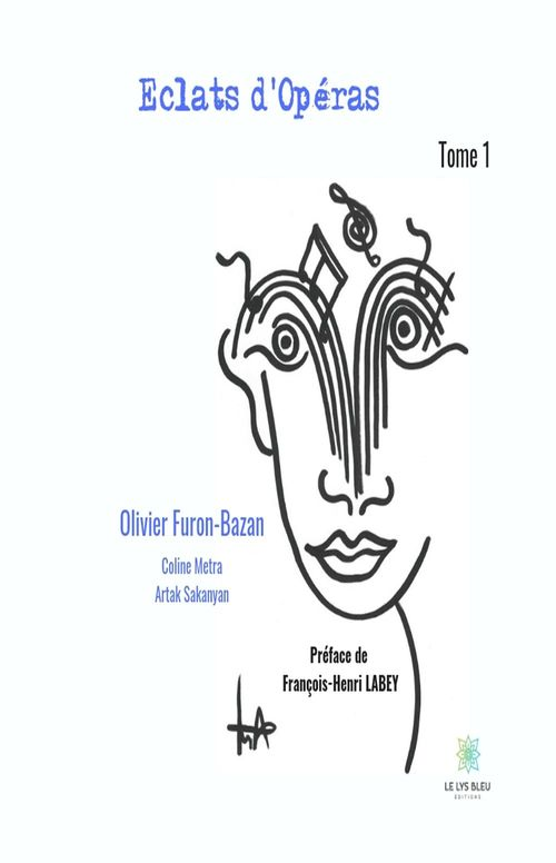 Eclats d'Opéras  - Olivier Furon-Bazan  - Coline Metra  - Artak Sakanyan