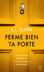 Vente EBooks : Ferme bien ta porte  - K. L. Slater