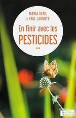 Vente Livre Numérique : En finir avec les pesticides  - Paul Lannoye - Maria Denil-Keil