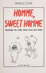 Vente Livre Numérique : Homme, sweet homme  - Armelle Oger
