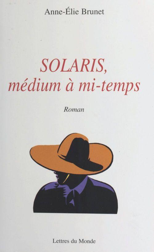 Solaris ; medium a mi-temps