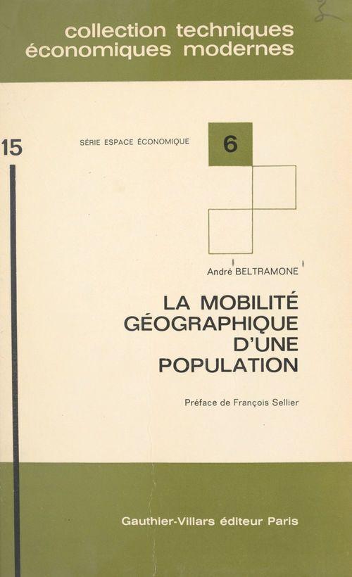 La mobilité géographique d'une population
