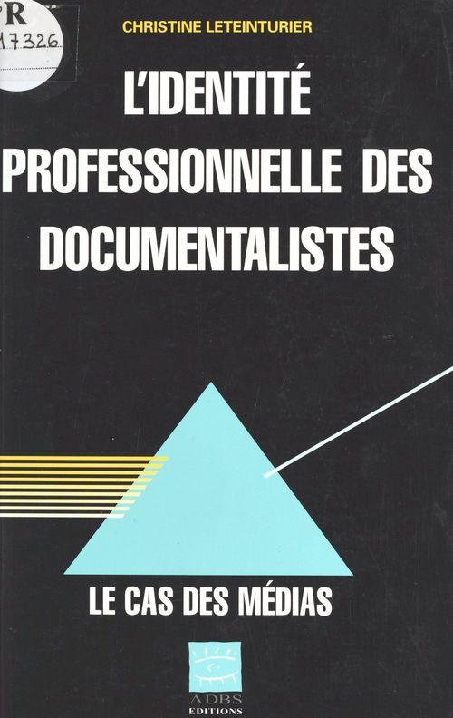 L'identite professionnelle des documentalistes