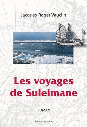 Les voyages de Suleimane