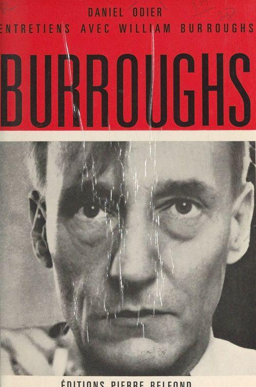 Entretiens avec William Burroughs