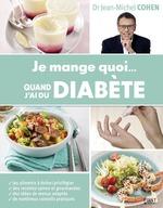 Vente Livre Numérique : Je mange quoi... quand j'ai du diabète  - Jean-Michel COHEN